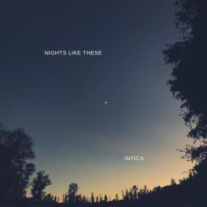 intica nights like these